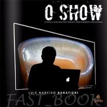 Livro - O Show - Luiz Narciso Baratieri
