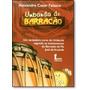 Umbanda De Barracão: Um Verdadeiro Curso De Umbanda Segund