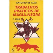 Trabalhos Práticos De Magia-negra / E-book (livro Digital)