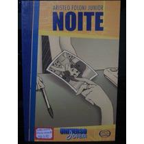 Livro: Junior, Aristeo Foloni - Noite - Universo Jovem