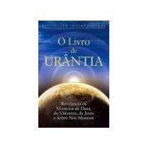 O Livro De Urântia Urantia Fundation Editora: Do Autor An