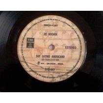 Compacto Ze Rodrix Soy Latino Americano 1976 Emi