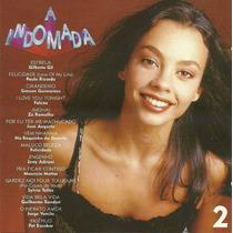 Cd - A Indomada - Trilha Sonora Nacional Da Novela Volume 2