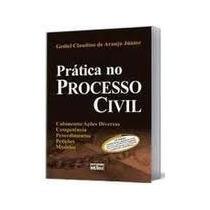 Livro Prática No Processo Civil Gediel Claudino De Araujo J