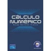 Livro Cálculo Numérico - Neide Bertoldi Franco
