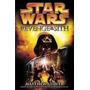 Toys For Fans Romance Star Wars Revenge Of The Sith Novel