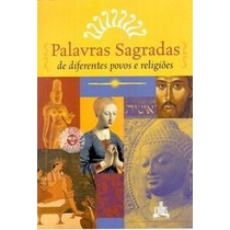 Palavras Sagradas De Diferentes Povos E Religiões Livro Novo