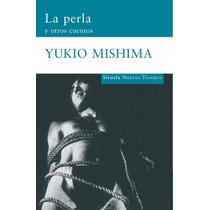 Perla Y Otros Cuentos La De Yukio Mishima
