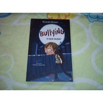 Bullying O Que Fazer? Ricardo Brown Editora Paulus