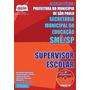 Digital Apostila Supervisor Escolar - Sme / Sp