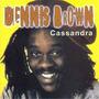 Cd Dennis Brown Cassandra