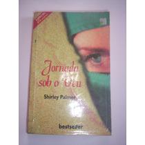 Livro: Jornada Sob O Véu - Shirley Palmer