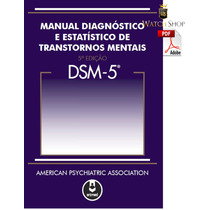 Dsm-5 Manual Diagnóst. E Estatístico De Transtornos Mentais