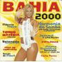 Cd - Bahia 2000 Carla Perez, Harmonia Do Samba