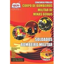 Apostila Concurso Corpo De Bombeiros Militar / Mg Soldado