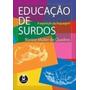 E-book Educação De Surdos A Aquisição Da Linguagem