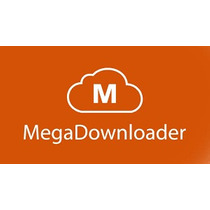 Megadownloader Full Acelerador De Donwloads Do Mega Windows
