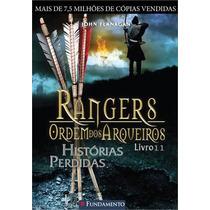 Rangers - Ordem Dos Arqueiros 11 - Historias Perdidas