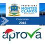 Prefeitura Municipal Montes Claros Mg 2016 Diversos Cargos