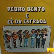 Pedro Bento E Zé Da Estrada E Seu Conjunto 1978 Romaria Lp