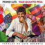 Cd Pedro Luis Vale Quanto Pesa