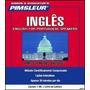 Curso Pimsleur Inglês Para Brasileiros 2 Cursos Bônus