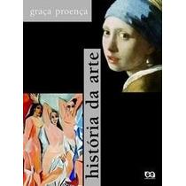 História Da Arte - Volume Único - Graça Proença