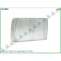 Lente (vidro) Farol Santana/quantum Gls 87/88/89/90 Novo