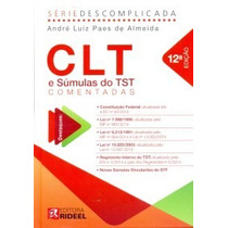 Livro - Clt E Súmulas Do Tst Comentadas - Novo