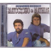 Cd Matogrosso & Mathias Os Maiores Sucessos - Novo/lacrado