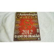 Revista Astrologia Chinesa 2012 O Ano Do Dragão - Fr Grátis