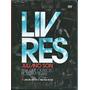 Dvd Livres Para Adorar - Pra Que Outros Possam Viver