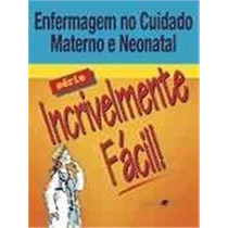 Livro Enfermagem Cuidado Materno E Neonatal Springhouse/gen