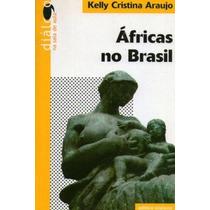 Áfricas No Brasil Coleção Diálogo Editora Scipione