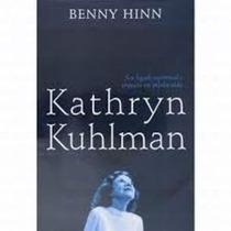 Kathryn Kuhlman: Seu Legado Espiritual -livro Benny Hinn