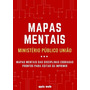 300 Mapas Mentais Concurso Ministério Público Da União Mpu