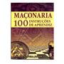 Maçonaria 002 100 Instruções De Aprendiz