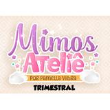 Trimestral Assinantes Mimos Ateliê Set/out/nov