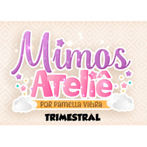 Trimestral Assinantes Mimos Ateliê Set/out/nov