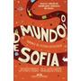 O Mundo De Sofia. Romance Da Historia Da Filosofia