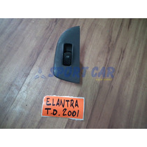 Botão De Vidro Traseiro Direito Elantra 2001 - Sport Car
