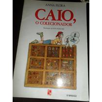 Caio ,o Colecionador