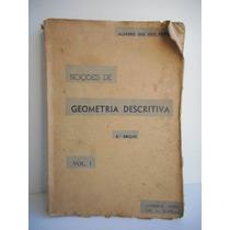 Livro Noções De Geometria Descritiva Alfredo Dos Reis