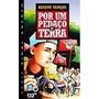 Livro Por Um Pedaço De Terra, Autor Renato Tapajós
