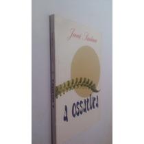 Livro A Ossatura - Jeová Santana