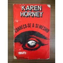 Livro Conheça-se A Si Mesmo Karen Horney