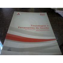 Livro: Tecnologia E Ferramentas Em Gestão, Plt / Hanhanguera