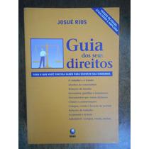 Livro Guia Dos Seus Direitos - Josue Rios
