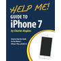 Livro Help Me! Guide To The Iphone 7: Step by step User Gui