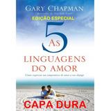 As 5 Linguagens Do Amor Capa Dura Gary Chapman 3a Edição